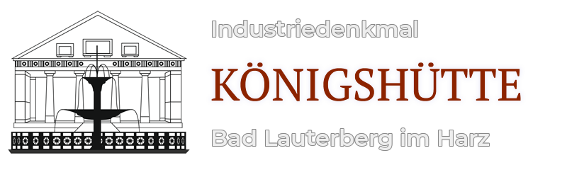 Industriedenkmal Königshütte Bad Lauterberg im Harz